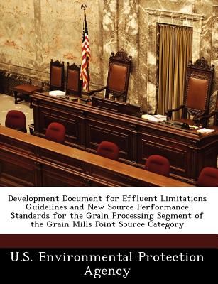 Bibliogov Development Document for Effluent Limitations Guidelines and New Source Performance Standards for the Grain Processing Segment o at Sears.com